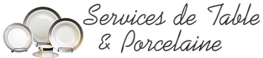 Services & Porcelaine